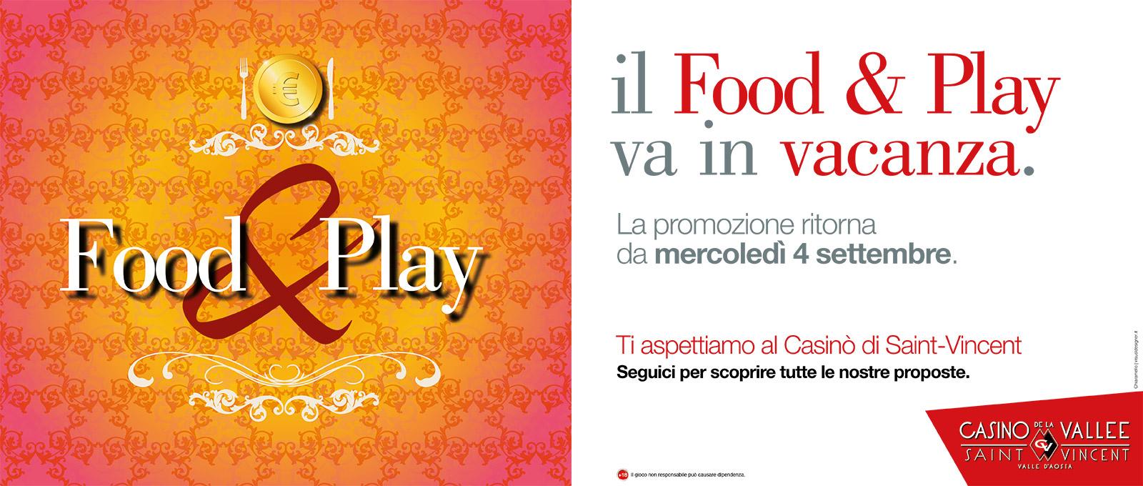 Il Food & Play va in vacanza