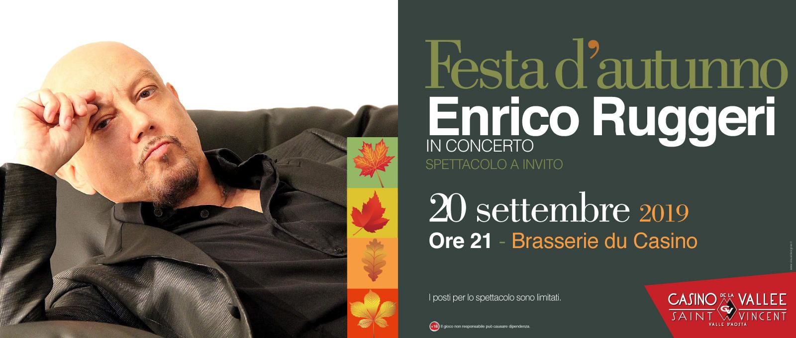 FESTA D'AUTUNNO – ENRICO RUGGERI