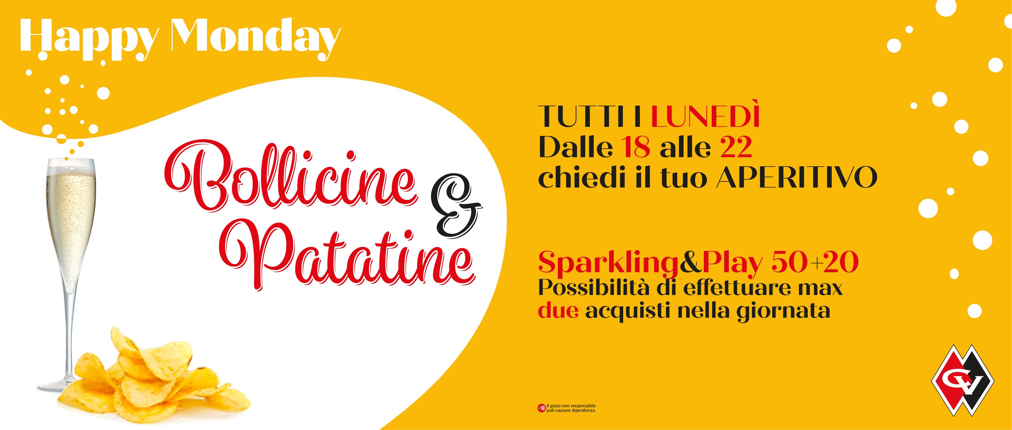 Happy Monday – BOLLICINE & PATATINE